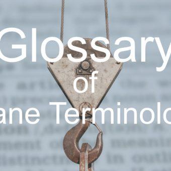 Glossary of Crane Terminology